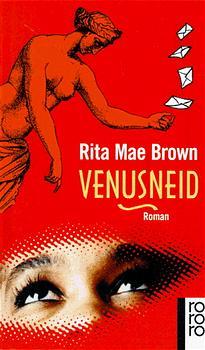 Brown, Rita M: Venusneid Roman, rororo 13645 ; 9783499136450