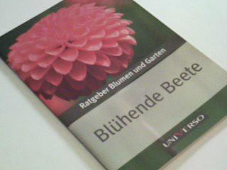 Ratgeber Blumen und Garten  Blühende Beete 9783869973098