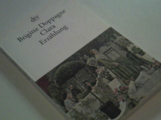 Clara - Eine Erzählung - Doppagne, Brigitte