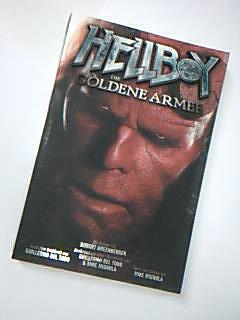 Greenberger, Robert: Hellboy 2: Die Goldene Armee. Der offizielle Roman zum Film 1. Aufl.