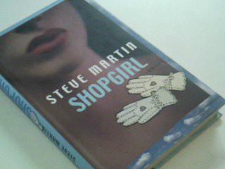 Shopgirl : Roman. Aus dem Amerikan. von Detlev Ullrich Ungekürzte Lizenzausg.