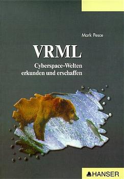 VRML Cyberspace-Welten erkunden und erschaffen