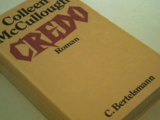 Credo : Roman. = A creed for the third millennium 9783570051153