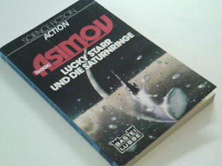 Lucky Starr und die Saturnringe :  Bastei  21149 : Science fiction, action  3404211499 [Ins Dt. übertr. von Ekkehart Reinke],