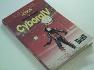 Caidin, Martin: Cyborg IV [Vier] :  Bastei 21113 : Science-fiction, action 3404011228 [Ins Dt. übertr. von Rosemarie Hundertmarck], Dt. Erstveröff.