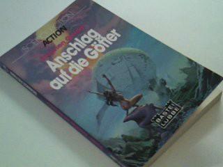 GOLDIN, STEPHEN: Anschlag auf die Götter :  Bastei Bd. 21120 : Science fiction, action 3404013948,  Assault on the gods [Ins Dt. übertr. von Peter Pape], Dt. Erstveröff.
