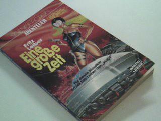 Eine grosse Zeit :  Bastei  23011 : Science-fiction-Abenteuer = The big time 3404230116 [Ins Dt. übertr. von: Thomas Schlück],
