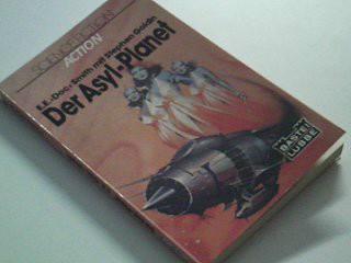 Der Asyl-Planet : Bastei 21102 : Science fiction, D