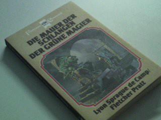 de CAMP, LYON SPRAGUE: Die Mauer der Schlangen, Harold Sheas Abenteuer Bd. 4. Heyne Fantasy Classics,1. Auflage 1982,,  3881 3453307682 Dt. Erstveröff.
