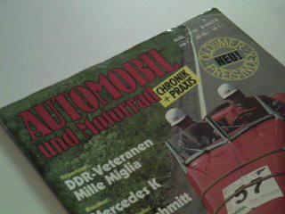 Automobil und Motorrad 1984 Heft 8 DDR-Verteranen Mille Miglia, Klassiker: Mercedes K, Automobilhistorie: Messerschmidt Tiger 500, Chronik und Praxis. Oldtimer Preis-Index.