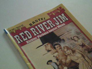 Red River Jim 45 Der Pokerkönig. Richter Parkers bester Mann, Bastei Western Roman-Heft