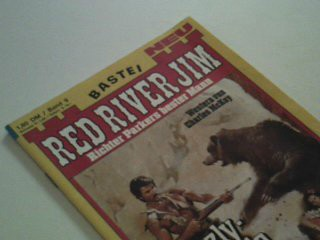 Red River Jim 9 Grizzly-Legende. Richter Parkers bester Mann, Bastei Western Roman-Heft
