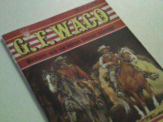 G. F. Waco 396 ...Thorsby-Brothers,  Kelter Western Wildwest Roman-Heft , ...wie sie keiner kennt