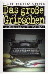 Das große Gripschen Düsseldorf Krimi 3 1. Aufl.