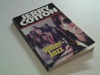 Jerry Cotton Taschenbuch  Killer-Jazz