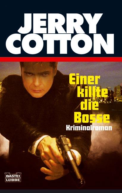 Jerry Cotton Taschenbuch   Liebesgrüße aus der Hölle
