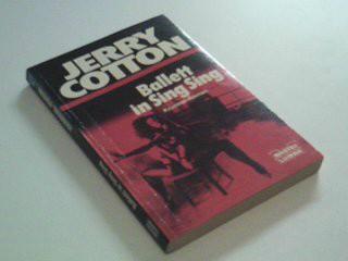 Jerry Cotton Taschenbuch 31271  Ballett in Sing Sing : Kriminal-Roman. Orig.-Ausg.