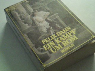 Ein Kampf um Rom : Roman. Heyne-Nostalgie-Bibliothek 20 ; 3453440250
