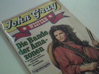John Gray Western 52 Die Bande der Amazonen, Pabel Roman-Heft