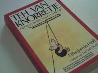 Teh van Knorretje / druk 1 - Hoff, B. und Hanna Bervoets