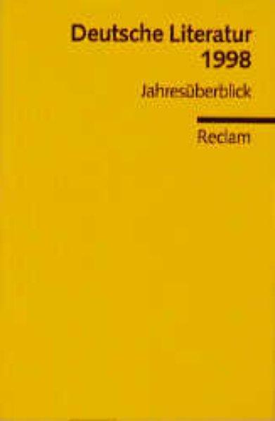 Deutsche Literatur 1998 Jahresüberblick. Universal-Bibliothek 8875
