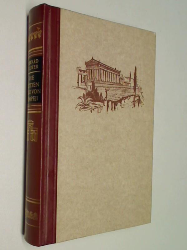 Die letzten Tage von Pompeji : Roman. Mit Bildtafeln (1958)