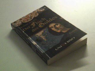 Der Fluch des Goldes. roman.  9783956741432