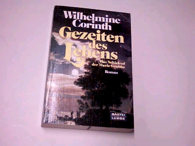 Gezeiten des Lebens. Bastei-Lübbe-Taschenbuch Bd. 11185 :  3404111850