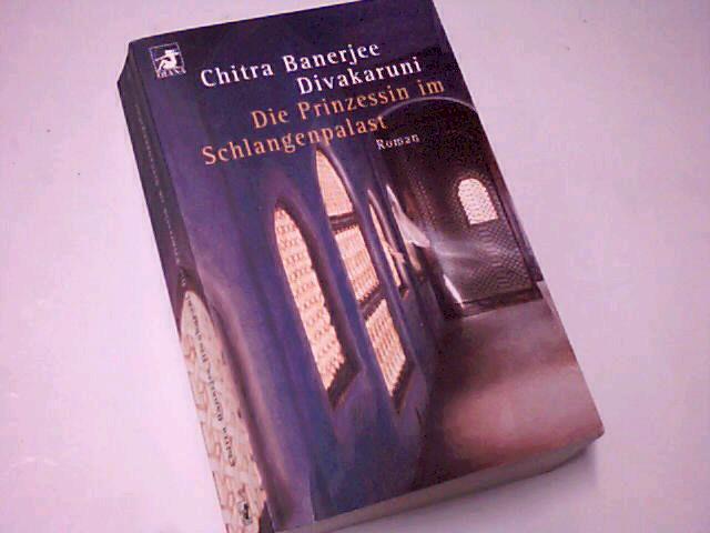 Die Prinzessin im Schlangenpalast : Roman. Diana-Taschenbuch Nr. 0148 345317710X Taschenbucherstausg. 2. Aufl.