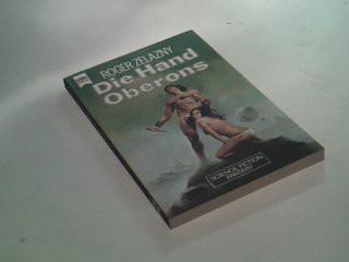 ZELAZNY, ROGER: Die Hand Oberons. Heyne Fantasy 3594, 1. Auflage 1978  ; 3453305000