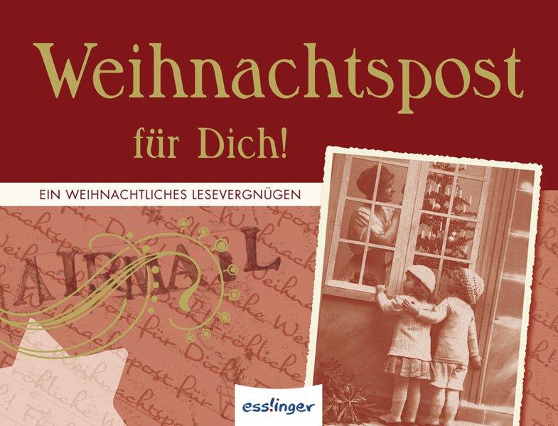 Weihnachtspost für Dich! Ein weihnachtliches Lesevergnügen 9783480225507 1., Aufl.