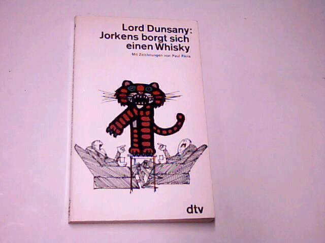 Jorkens borgt sich einen Whisky : Ein gutes Dutzend abwegige Lügen- u. Kriminalgeschichten um Jorkens u. Smetters.  dtv 504. Ungekürzte Ausg.