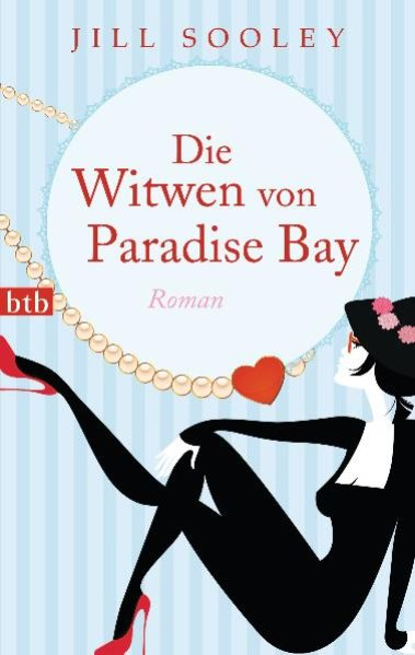Sooley, Jill und Astrid Mania: Die Witwen von Paradise Bay Roman 9783442743674