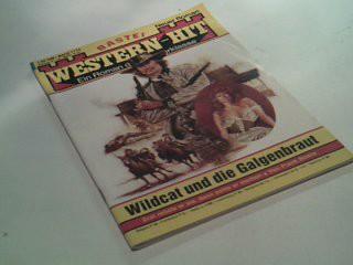 Western-Hit 1114 Wildcat...Bastei Roman-Heft