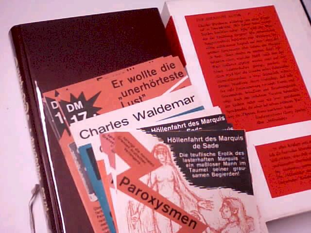 Höllenfahrt des Marquis de Sade : Roman aus d. Leben e. Erotomanen., signiert & numeriert [Zeichn.: Albert Stuve] 1. - 5. Tsd.