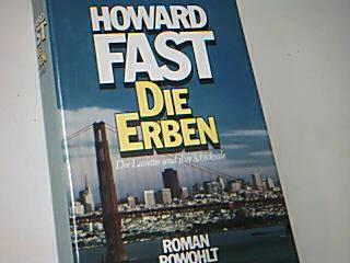 FAST, HOWARD: Die Erben - Die Lavettes und ihre Schicksale : Roman , 3498020412