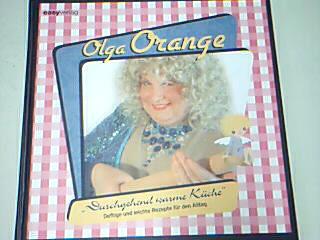 Olga Orange - Duchgehend warme Küche: Deftige und leichte Rezepte für den Alltag, 9783000328640