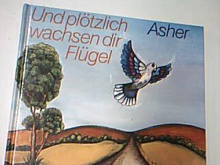 Und plötzlich wachsen dir Flügel.  Ill. von Peter Heuer,  = Prova anche tu a volare ; 3588000208