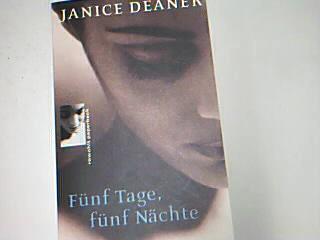 Fünf Tage, fünf Nächte. = The body spoken, Rowohlt-Paperback 3499226669 Dt. von Adelheid Zöfel, Dt. Erstausg.