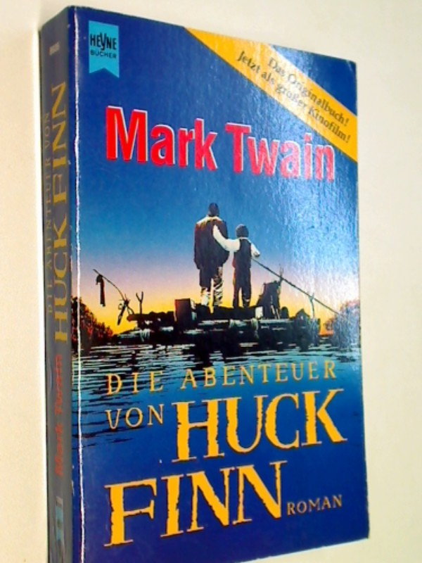 TWAIN, MARK: Die  Abenteuer von Huck Finn : Roman. Heyne 8935. 3453073746
