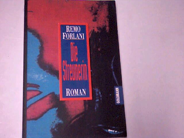 Die Streunerin.Roman. Goldmann Taschenbuch 42883; 3442428831.