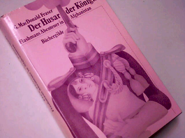 Der Husar der Königin. Flashmans Abenteuer in Afghanistan. Abenteuer-Roman ; 3763216782