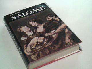 HOLMSTEN, GEORG: Salome : Zwischen Hass und Liebe. Roman.