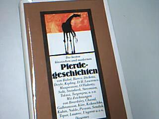 Die besten klassischen und modernen Pferdegeschichten. 3257009917 von Isaak Babel ...