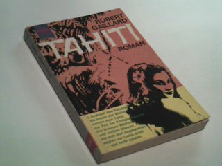 Tahiti : Roman. Heyne-Bücher Nr. 147 , = L