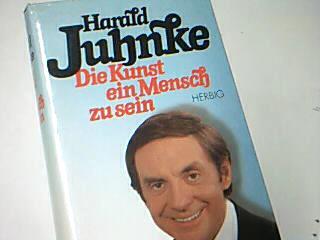 Die Kunst, ein Mensch zu sein : Erinnerungen. 3776610433 Aufgezeichnet von Inge Dombrowski u. Rudolf Borchert