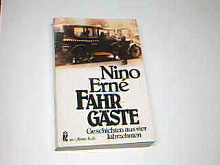 Fahrgäste : Geschichten aus 4 Jahrzehnten. Ullstein Nr. 20442 ; 3548204422 Ungekürzte Ausg.