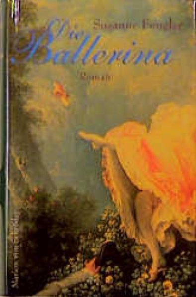 Die Ballerina : Roman. 3547726638  9783547726633