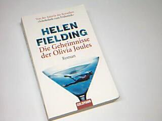 Die Geheimnisse der Olivia Joules : Roman. = Olivia Joules and the overactive imagination = Goldmann 46184 ; 9783442461844 Aus dem Engl. von Marcus Ingendaay, Taschenbuchausg., 1. Aufl.