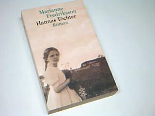 Hannas Töchter. = Anna, Hanna och Johanna, Fischer 14486 ;  3596144868